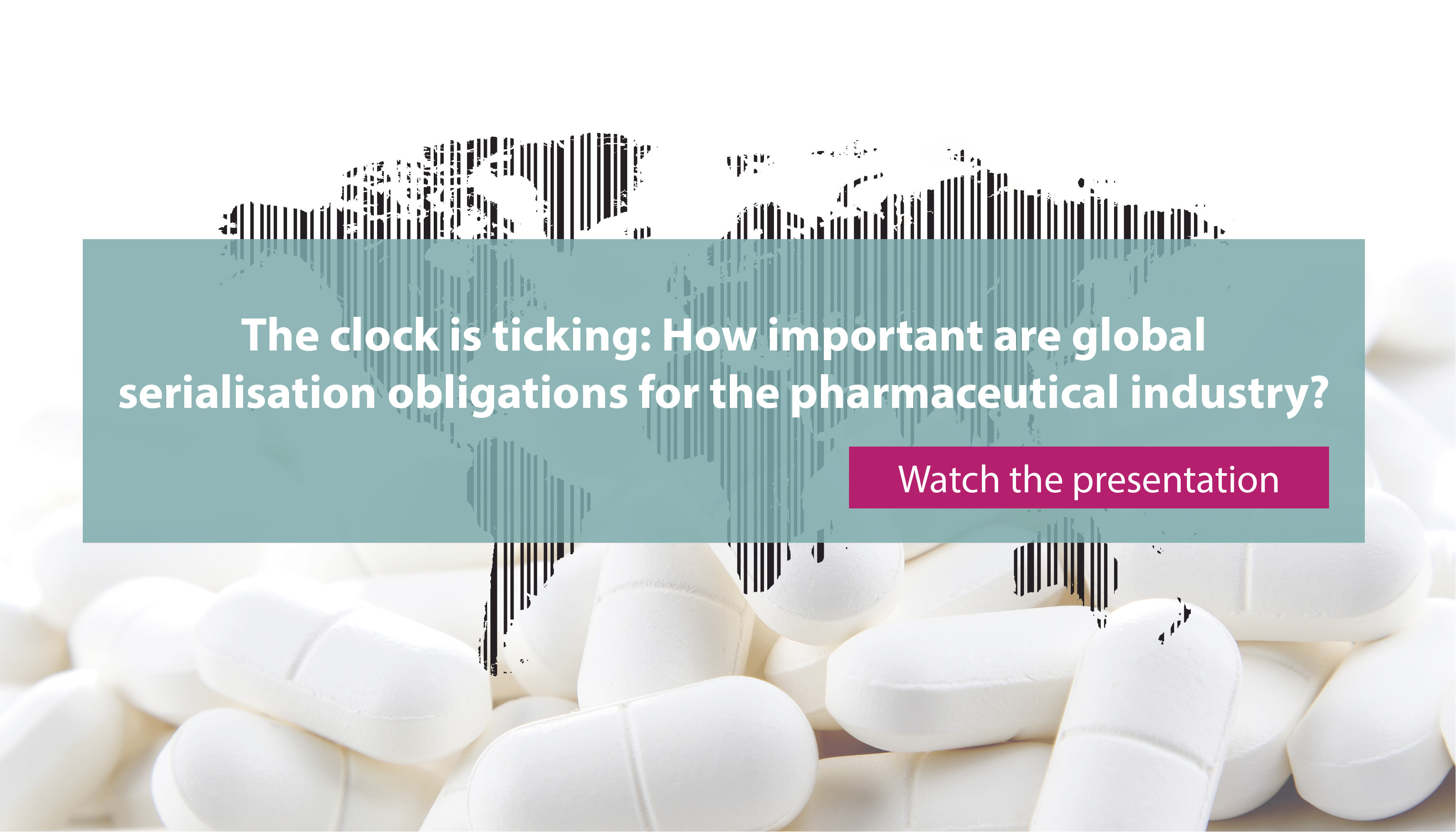 "OCS-Webinar: ""The clock is ticking: How important are global serialization obligations for the pharmaceutical industry?"""